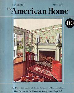 1931 American Home May - Penrose Stout designs; Flaming Phlox;Emily Post servant