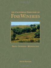 The California Directory of Fine Wineries: Napa, Sonoma, Mendocino by K. Reka Ba