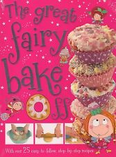 The Great Fairy Bake off by T. Bugbird BRAND NEW BOOK (Hardback, 2013)