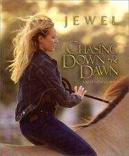 Chasing Down the Dawn by Jewel Kilcher