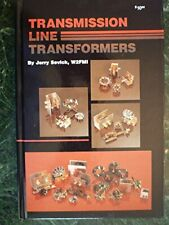 Transmission Line Transformers - Jerry Sevick