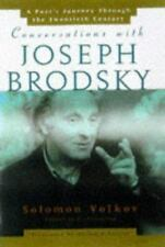 Conversations With Joseph Brodsky: A Poets Journey Through The-ExLibrary