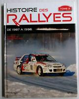 Livre Automobile Histoire des rallyes tome 3 1987-1996 Gérard AURIOL