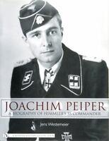 Book - Joachim Peiper: A New Biography of Himmler's SS Commander