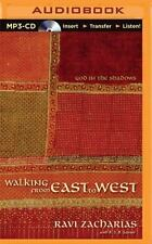 Walking from East to West : God in the Shadows by Ravi Zacharias (2015, MP3...