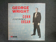 George Wright Plays The Conn Electronic Organ LP Rare HI FI Records XlntFastShip