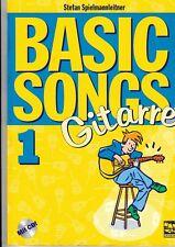 S.Spielmannleitner: Basic Songs für Gitarre, Bd.1.