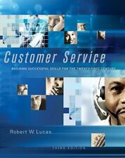 Customer Service: Building Successful Skills for t