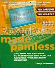 PowerPoint 2000 Made Painless: The Foolproof Guide to Mastering the World's