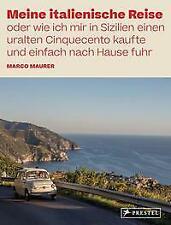 Meine italienische Reise von Marco Maurer (2021, Gebundene Ausgabe)