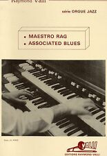 Raymond Valli- Maestro rag- Associated blues- Série Orgue Jazz