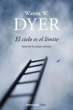 El Cielo es el Límite - Wayne Dyer