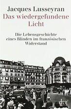 Das wiedergefundene Licht: Die Lebensgeschichte eines Bl...   Buch   Zustand gut