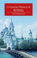 A Concise History Of Russia (cambridge Concise Histories): By Paul Bushkovitch