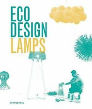 Eco Design: Lamps: By Liu, Ivy, Wong, Jian
