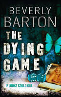 The Dying Game by Beverly Barton, Acceptable Used Book (Paperback) Fast & FREE D