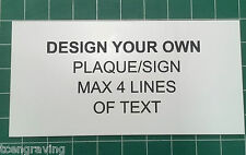 Laser Engraved Custom Outdoor Plaque/Sign/Label - Design your own 120mmx60mm