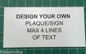Laser Engraved Custom Sign/Plaque/Label - Design your own 120mmx60mm