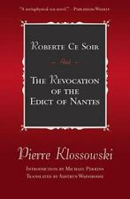 Roberte Ce Soir and the Revocation of the Edict of Nantes: And the-ExLibrary