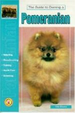 Guide to Owning a Pomeranian: Puppy Care, Grooming, Training, History, Health, B
