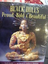 Black Dolls, Proud, Bold and Beautiful