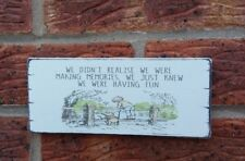 Winnie The Pooh Quote Making Memories Friends Shabby Vintage Chic Sign Plaque