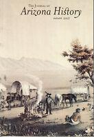 The Journal of Arizona History, Autumn, 2007 - Civil War, Copper Strike, CCC