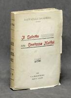 Risorgimento - R. Barbiera - Il salotto della contessa Maffei - ed. 1914