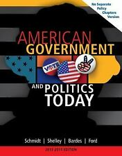 American Government And Politics Today 2013-14 ed Schmidt, Shelley, Bardes, Ford