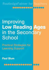 Improving Low-Reading Ages in the Secondary School: Practical Strategies for Le