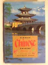 Classic Chinese Cuisine, Edited by Rosemary Moon, Excellent Book