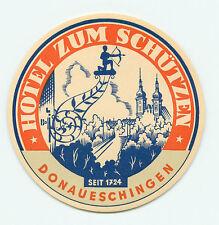 DONAUESCHINGEN GERMANY HOTEL ZUM SCHUTZEN VINTAGE LUGGAGE LABEL