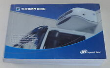 Betriebsanleitung Kühlsystem Thermo King für LKW Stand 07/2010
