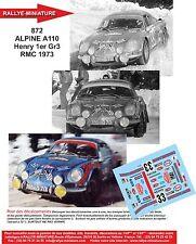 DÉCALS 1/18 réf 872 Renault ALPINE A110 Henry 1er Gr3  Monte Carlo 1973