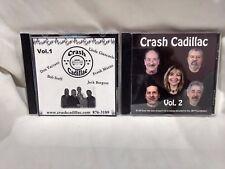 Rare Crash Cadillac Vol. 1 & Vol. 2 Two CDs                               cd5006