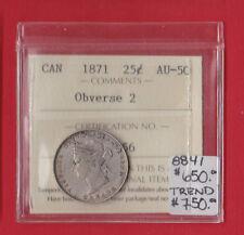1871 Obv 2 25 Cent Canada Silver Twenty Five Cents Quarter 8841 ICCS AU 50 $750