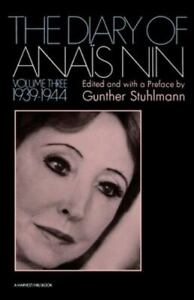 The Diary of Anais Nin, Vol. 3: 1939-1944 by Anais Nin