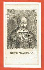 GG49-GRAVURE-18e-PIERRE CHARRON-1543-1603