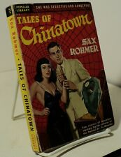 Tales of Chinatown by Sax Rohmer - Popular Library 217 - 1950