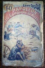 NAPOLEON ET LA CAMPAGNE DE RUSSIE Tolstoï en 1899  -  n°377 des Auteurs Célèbres