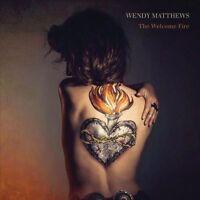 WENDY MATTHEWS The Welcome Fire CD BRAND NEW