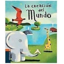 La creacion del mundo/ The Creation of the World