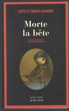 MORTE LA BETE Lotte Soren Hammer Actes Sud Noir thriller