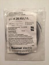 New Unopened Baumer Electric Inductive Proximity Switch IFF 08.26.45/L1/L