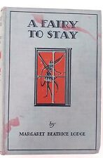 Margaret Beatrice Lodge, A Fairy to Stay, 1929 OXFORD, SH Watson illustrated