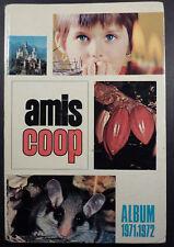 Amis-coop Reliure éditeur Ed. Scatocce 1971 1972 TBE