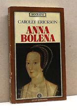 ANNA BOLENA - C.Erickson [Oscar Mondadori, I ediz. 1980]