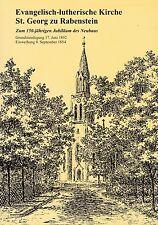 Evangelisch-lutherische Kirche St. Georg Rabenstein/150-jähr.Jubiläum Chemnitz
