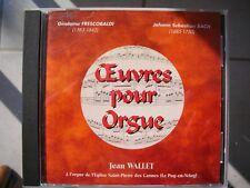 Cd Oeuvres pour Orgue à l'orgue des Carmes - Jean WALLET