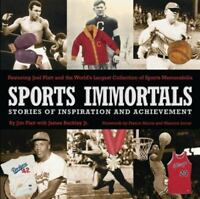 Sports Immortals: Stories of Inspiration and Achievement , Platt, Jim